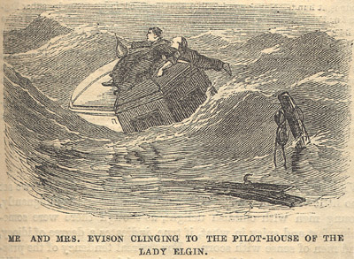 Mr. and Mrs. Evison Clinging to the pilot-house of the LADY ELGIN