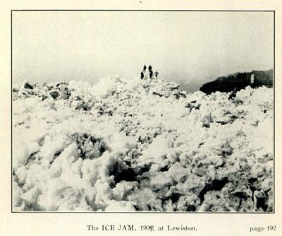 The ICE JAM, 1909, at Lewiston.