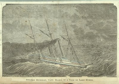 Steamer Michigan, Capt. Blake, in a Gale on Lake Huron