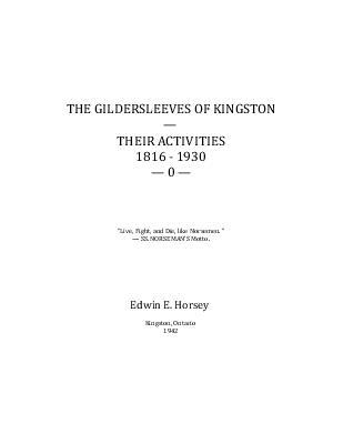 The Gildersleeves of Kingston: Their Activities, 1816-1930