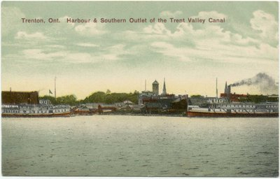 Trenton, On. Harbour & Southern Outlet of the Trent Valley Canal