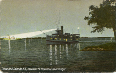 Thousand Islands, N.Y., Steamer St. Lawrence Searchlight.