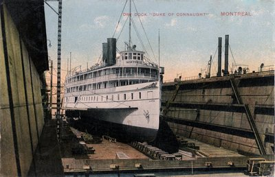 "Dry Dock ""Duke of Connaught"" Montreal"