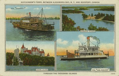 Hutchinson's Ferry, between Alexandria Bay, N. Y. and Rockport, Canada