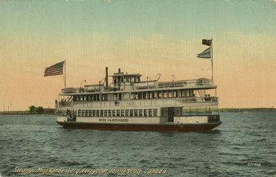 """Steamer """"Miss Vandenberg"""" Ferryboat to Prescott, Canada"""