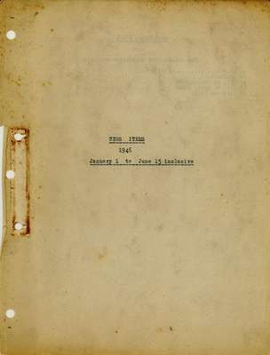 Brookes Scrapbooks, January 1 to June 15, 1946