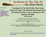&quot;Incidents In The Life Of Mr. Eber Ward, Father Of Capt. E B. Ward Of Steamboat Fame As Related To Mrs. E. M. S. Stewart In The Summer Of 1852&quot;