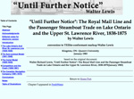 &quot;Until Further Notice&quot;: The Royal Mail Line and the Passenger Steamboat Trade on Lake Ontario and the Upper St. Lawrence River, 1838-1875
