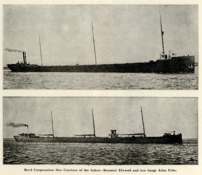 Steel Corporation Ore Carriers on the Lakes -- Steamer Elwood and tow barge John Fitz