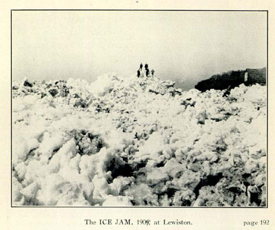 The ICE JAM, 1909, at Lewiston.