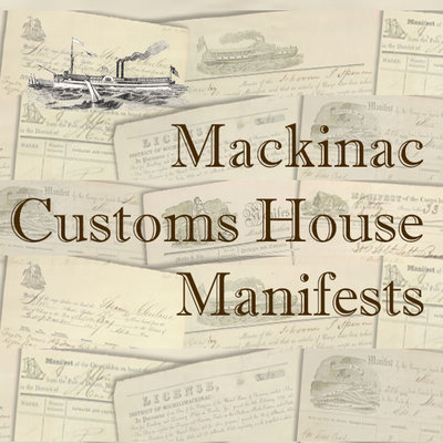 Mackinac Customs House Manifests