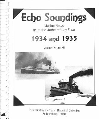 Echo Soundings: Marine News from the Amherstburg Echo, 1934 and 1935