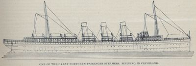 One of the Great Northern Passenger Steamers, Building in Cleveland