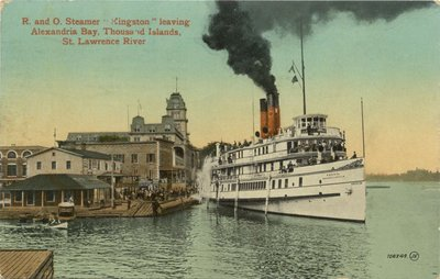 """R. and O. Steamer """"Kingston"""" leaving Alexandria Bay, Thousand Islands, St. Lawrence River"""