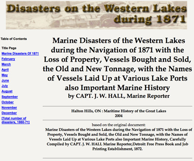 Marine Disasters of the Western Lakes during the Navigation of 1871 with the Loss of Property, Vessels Bought and Sold, the Old and New Tonnage, with the Names of Vessels Laid Up at Various Lake Ports also Important Marine History