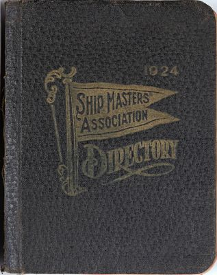 A Directory of Names, Pennant Numbers and Addresses of all Members of the International Ship Masters' Association of the Great Lakes ... April, 1924