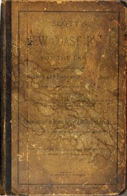Scott's New Coast Pilot for the Lakes [1st ed.]