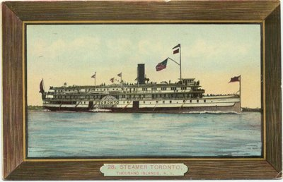 Steamer Toronto, Thousand Islands, N. Y.