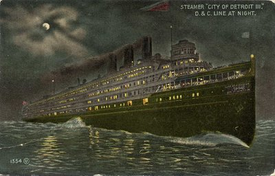 "Steamer ""City of Detroit III"" D. & C. Line at Night"