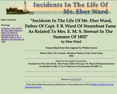 """""""Incidents In The Life Of Mr. Eber Ward, Father Of Capt. E B. Ward Of Steamboat Fame As Related To Mrs. E. M. S. Stewart In The Summer Of 1852"""""""