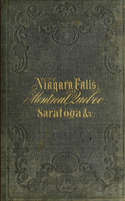 The Ontario and St. Lawrence Steamboat Company's hand-book for travelers to Niagara Falls, Montreal and Quebec, and through Lake Champlain to Saratoga Springs